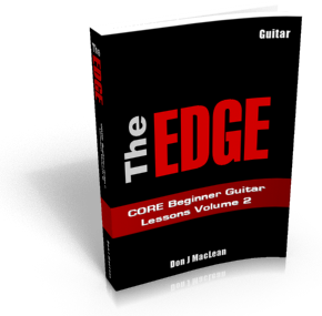 The EDGE CORE Beginner Guitar Lessons Volume 2