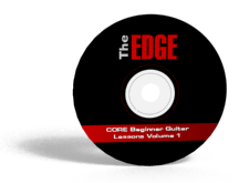 The EDGE CORE Beginner Guitar Lessons Volume 1