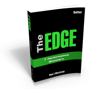The EDGE: 7 Performance Boosters - Powerful Ways to Play Better Guitar