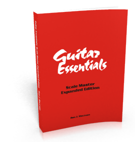 Guitar Essentials: Scale Master Expanded Edition by Don J MacLean