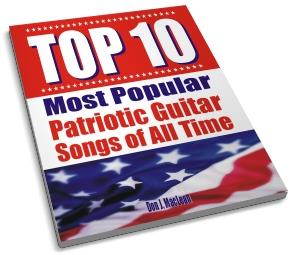 Top 10 Most Popular Patriotic Guitar Songs of All Time