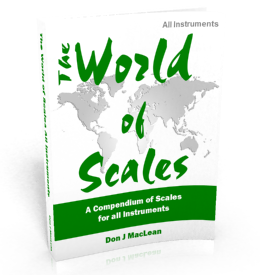 The World of Scales: A Compendium of Scales for All Instruments
