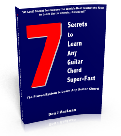 Learn and Remember any Guitar Chord Fast and Easy - 7 Secrets to Master Any Guitar Chord Super-Fast ebook