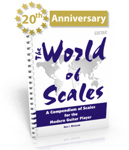 World of Scales: A Compendium of Scales for the Modern Guitar Player